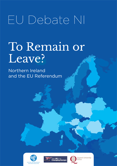 To-Remain-or-Leave---Northern-Ireland-and-the-EU-Referendum-final-1